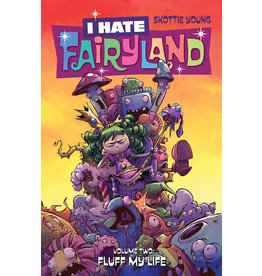 IMAGE COMICS I HATE FAIRYLAND TP VOL 02 FLUFF MY LIFE