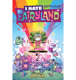 IMAGE COMICS I HATE FAIRYLAND TP VOL 03 GOOD GIRL
