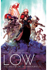 IMAGE COMICS LOW TP VOL 02 BEFORE THE DAWN BURNS US