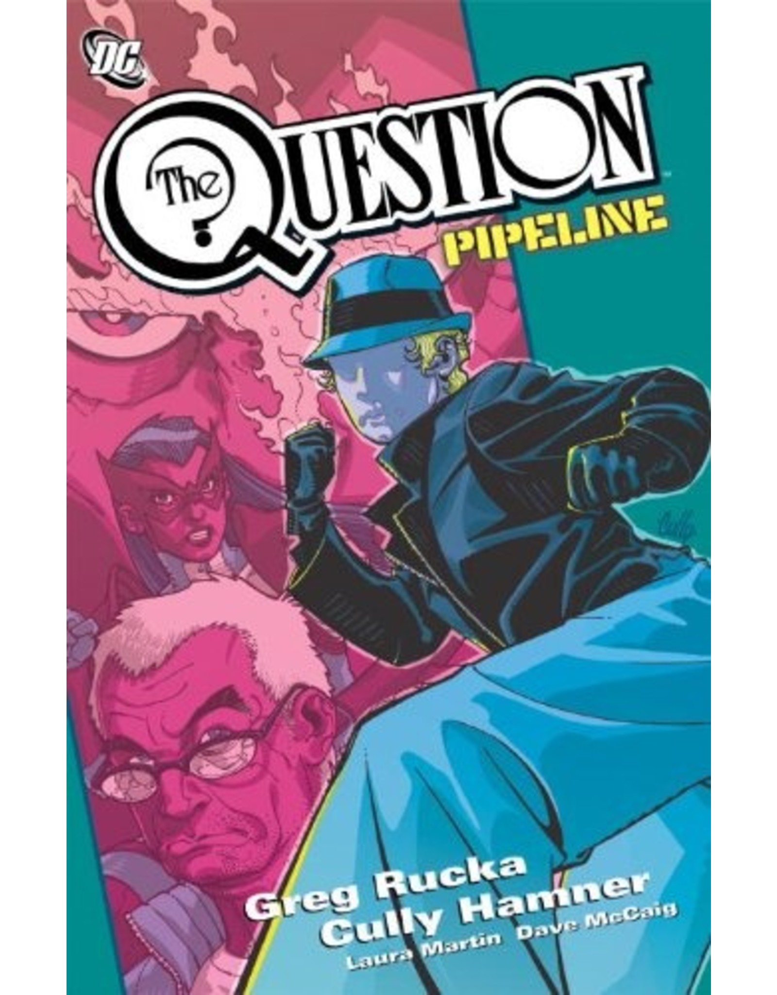 DC COMICS QUESTION PIPELINE TP (OUT OF PRINT)
