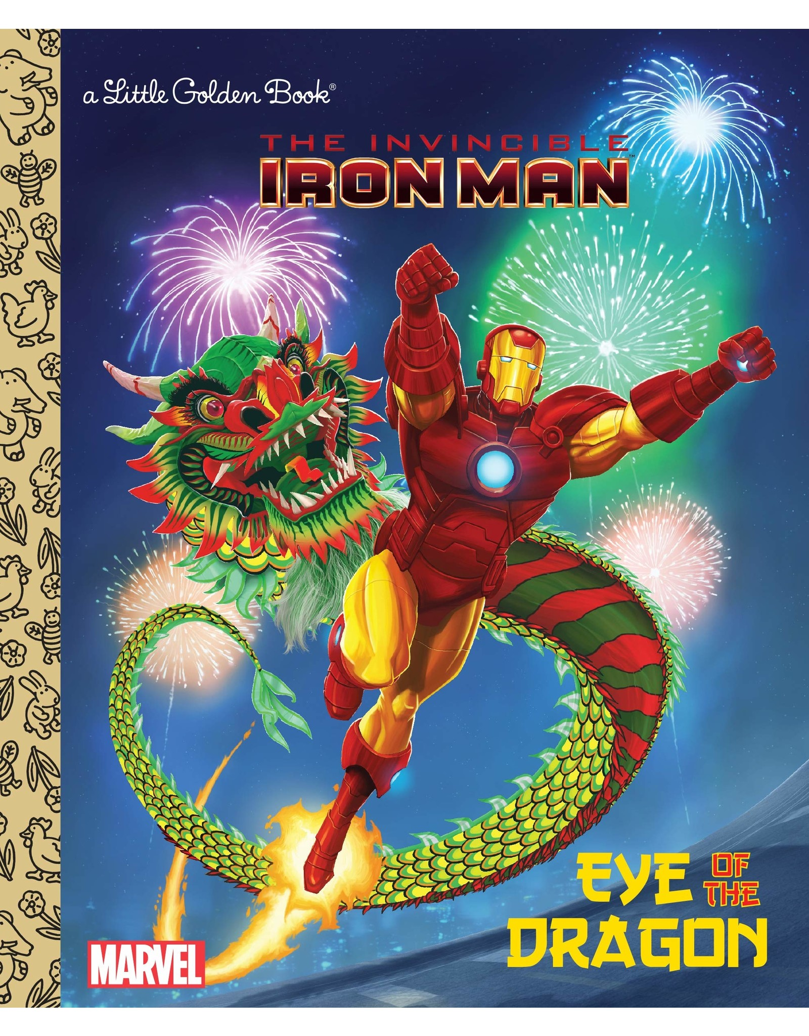 EYE OF THE DRAGON (MARVEL: IRON MAN) LITTLE GOLDEN BOOK