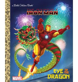 EYE OF THE DRAGON (MARVEL: IRON MAN) LITTLE GOLDEN BOOK