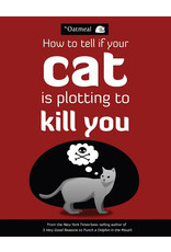 ANDREWS MCMEEL HOW TO TELL IF YOUR CAT IS PLOTTING TO KILL YOU TP
