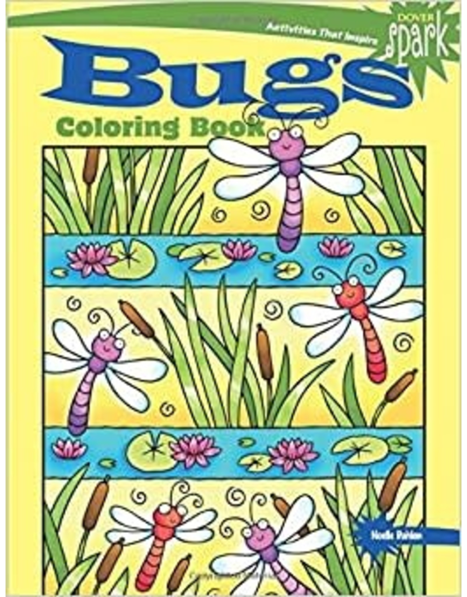 DOVER PUBLICATIONS SPARK BUGS COLORING BOOK