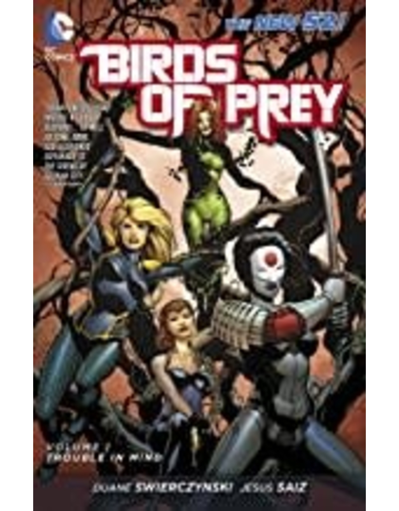 DC COMICS BIRDS OF PREY TP VOL 01 TROUBLE IN MIND