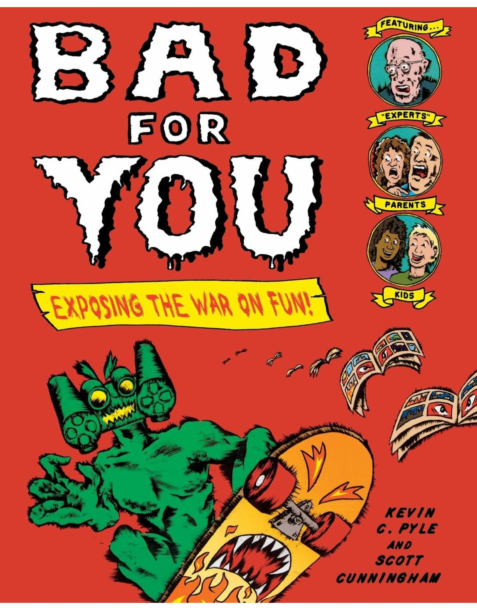 HENRY HOLT BAD FOR YOU EXPOSING THE WAR ON FUN
