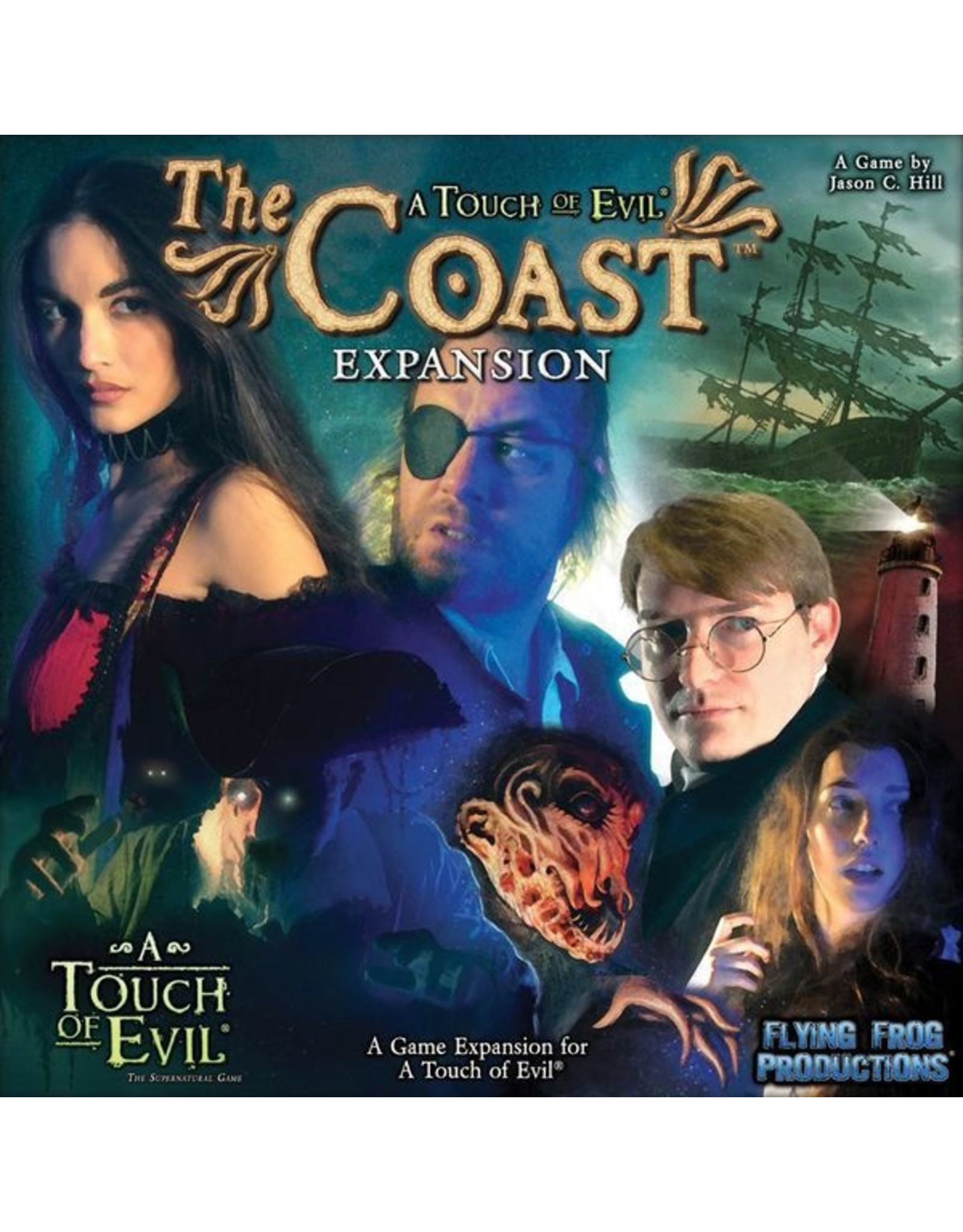 FLYING FROG PRODUCTIONS TOUCH OF EVIL EXPANSION THE COAST (OOP)