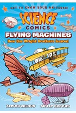 :01 FIRST SECOND SCIENCE COMICS FLYING MACHINES SC GN
