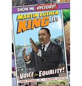 SHOW ME HISTORY GN MARTIN LUTHER KING VOICE OF EQUALITY