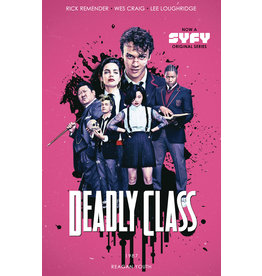 IMAGE COMICS DEADLY CLASS TP VOL 01 MEDIA TIE-IN ED