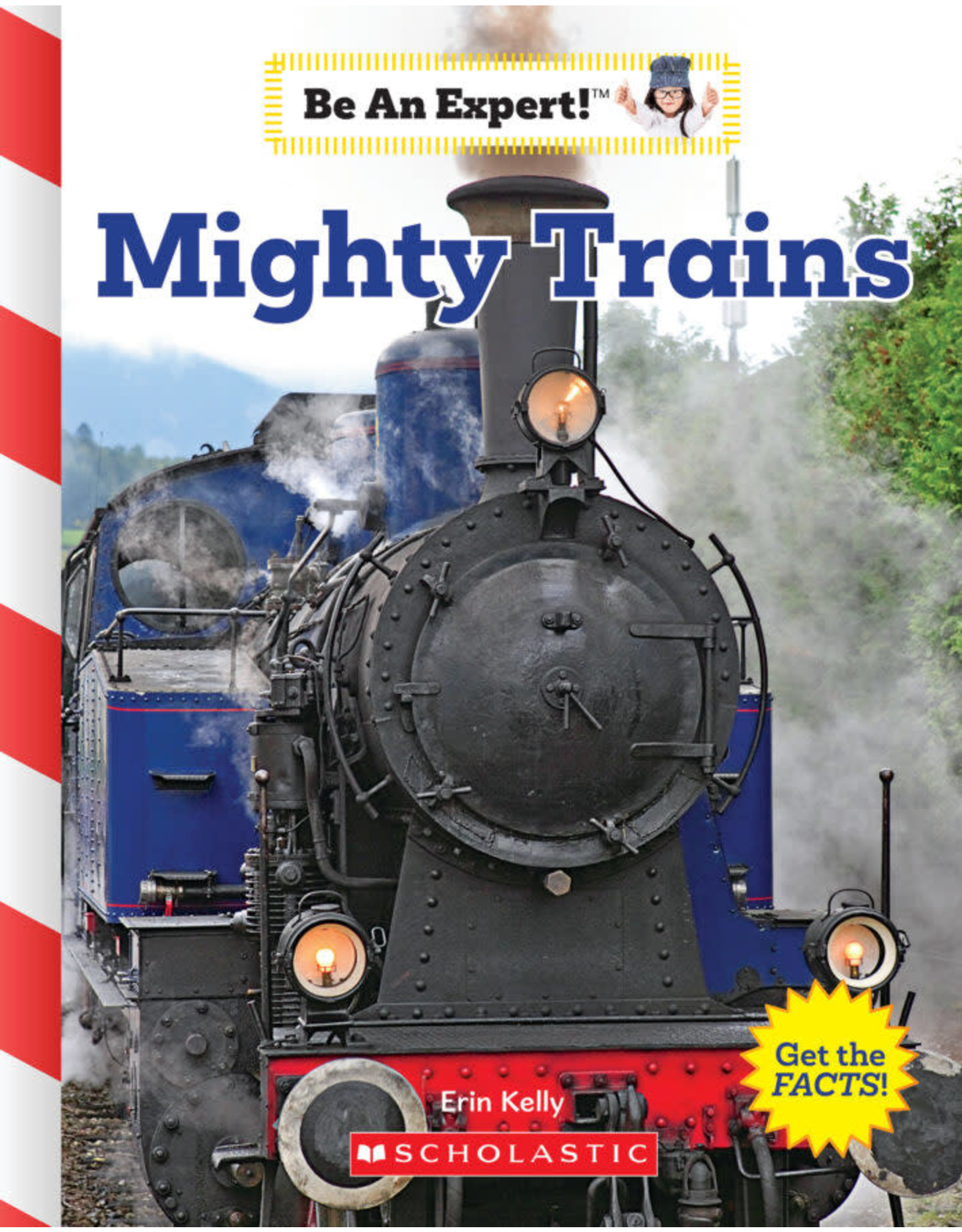 SCHOLASTIC INC. MIGHTY TRAINS