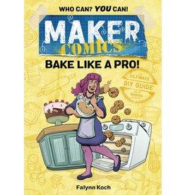 :01 FIRST SECOND MAKER COMICS GN BAKE LIKE A PRO