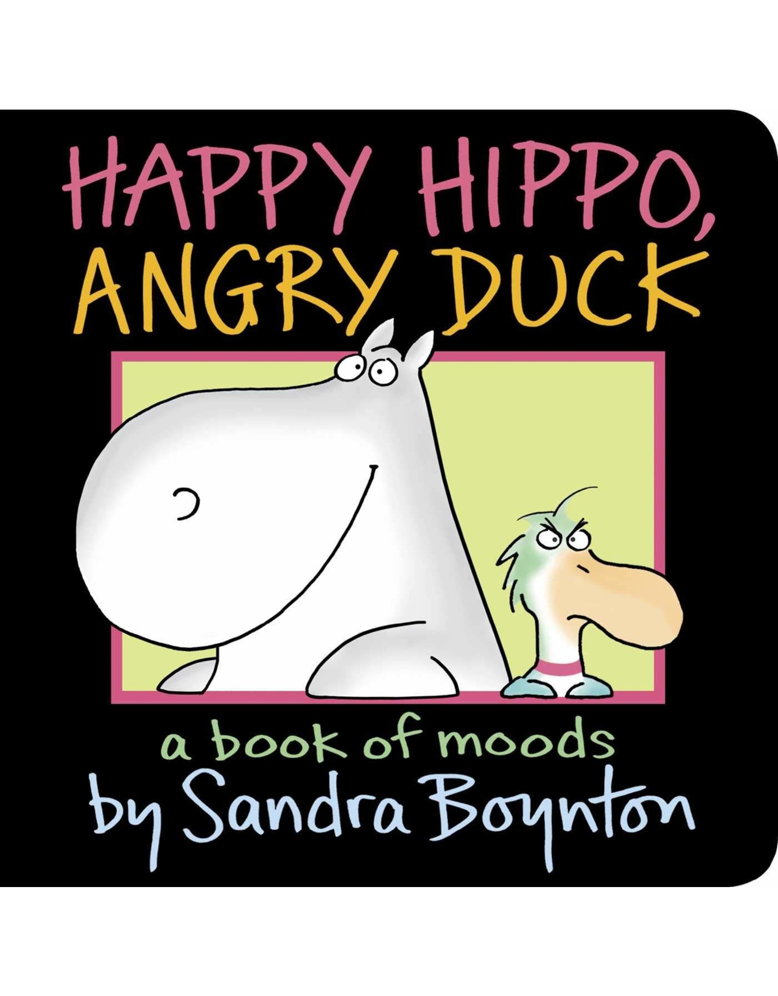 SIMON & SCHUSTER HAPPY HIPPO ANGRY DUCK BOOK OF MOODS BOARD BOOK