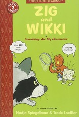TOON BOOKS ZIG AND WIKKI IN SOMETHING ATE MY HOMEWORK