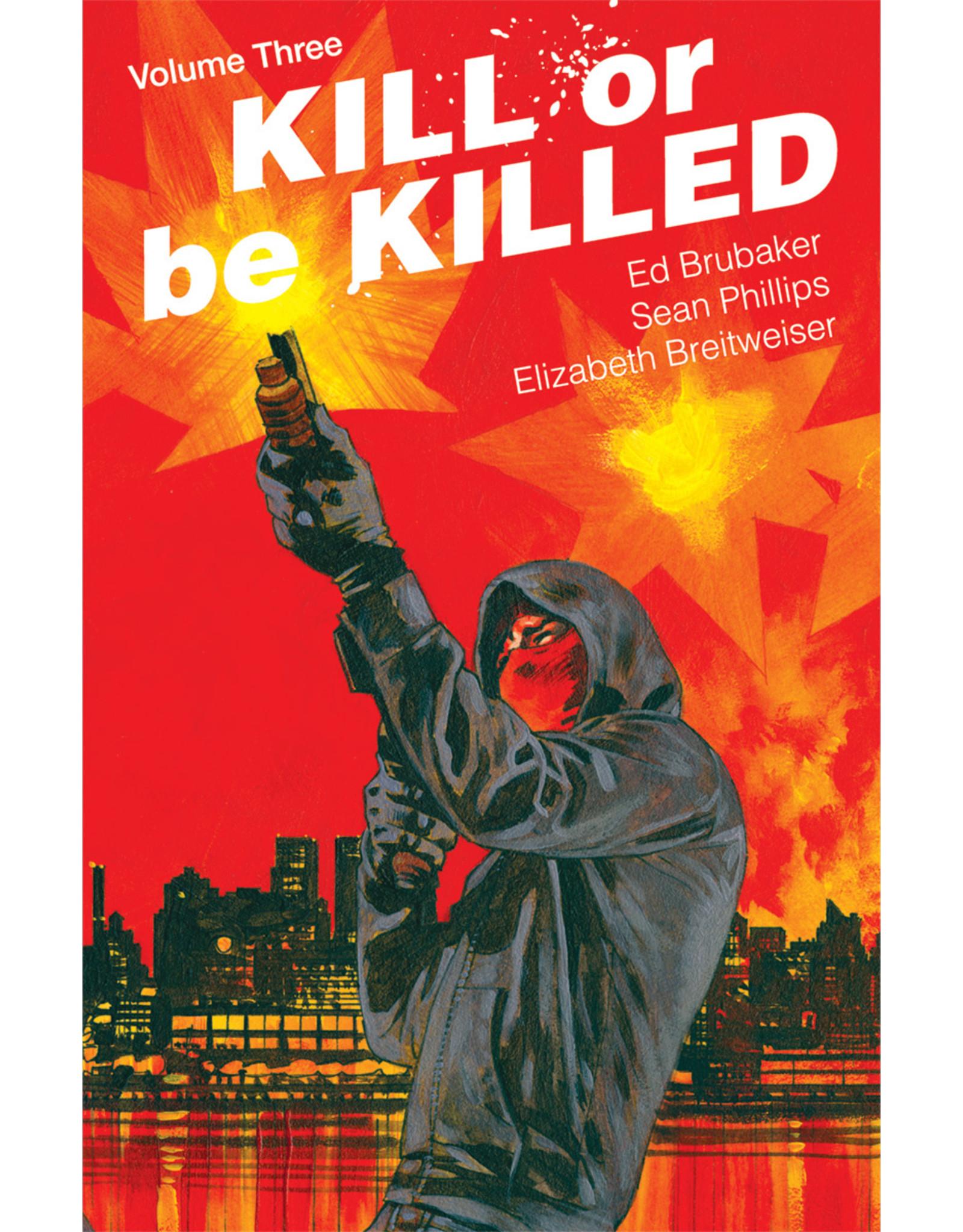 IMAGE COMICS KILL OR BE KILLED TP VOL 03