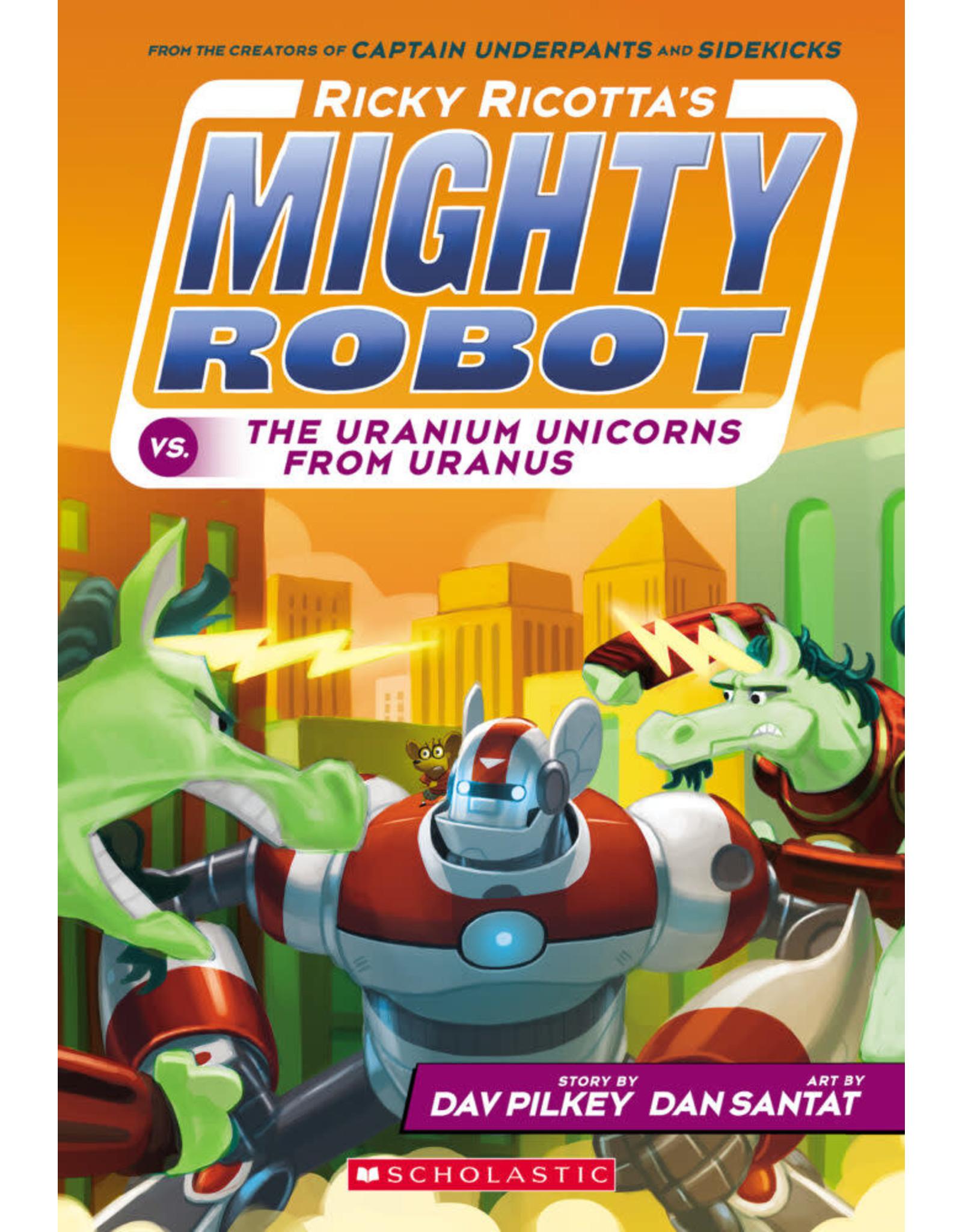 SCHOLASTIC INC. RICKY RICOTTAS MIGHTY ROBOT TP VOL 07 VS THE URANIUM UNICORNS FROM URANUS