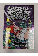 SCHOLASTIC INC. CAPTAIN UNDERPANTS AND THE INVASION OF THE INCREDIBLY NAUGHTY CAFETERIA LADIES FROM OUTER SPACE (AND THE SUBSEQUENT ASSAULT OF THE EQUALLY EVIL LUNCHROOM ZOMBIE NERDS) THE THIRD EPIC NOVEL