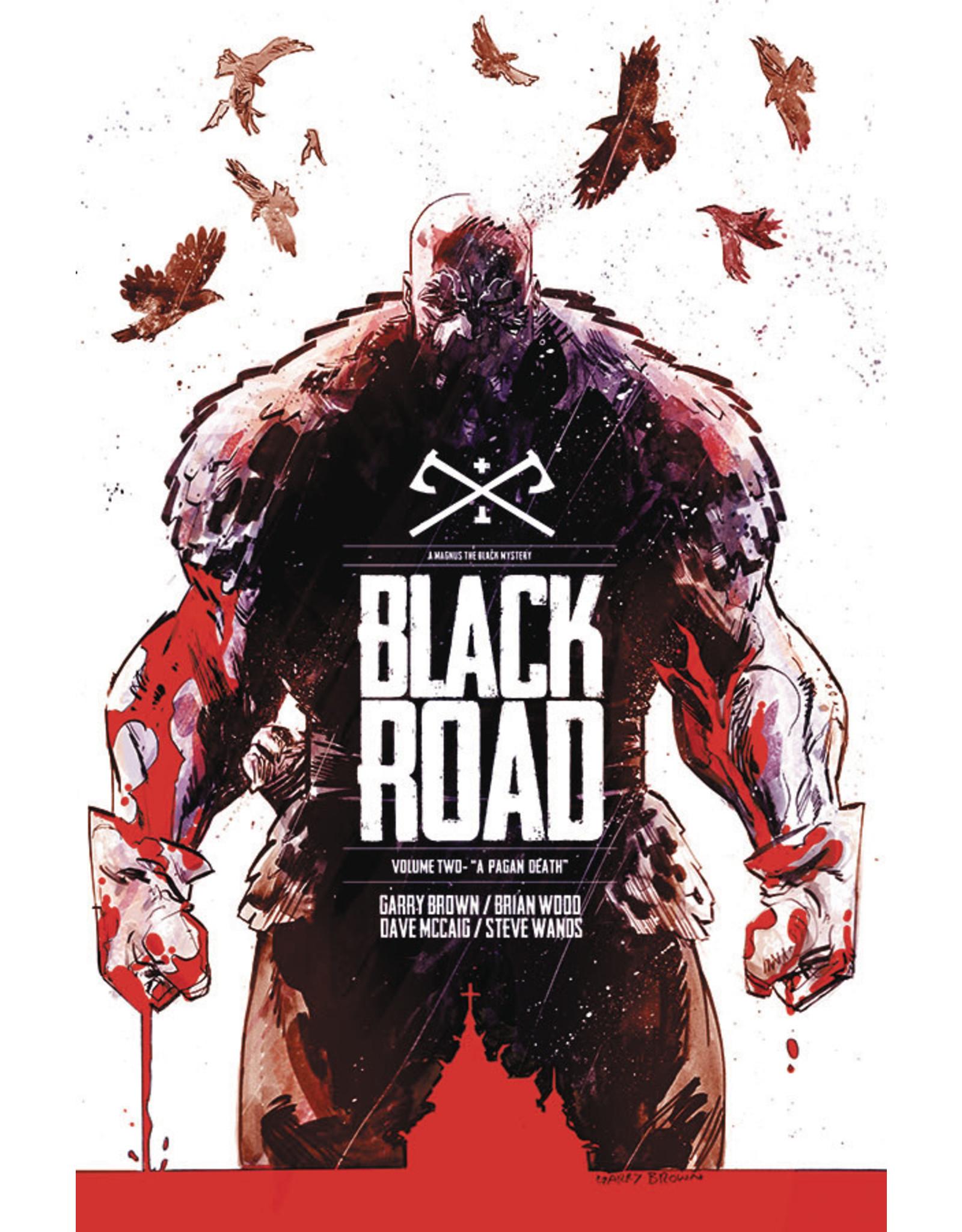 IMAGE COMICS BLACK ROAD TP VOL 02 A PAGAN DEATH (MR)