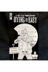 IDW PUBLISHING DYING IS EASY #5 (OF 5) 10 COPY INCENTIVE B&W RODRIGUEZ VARIANT