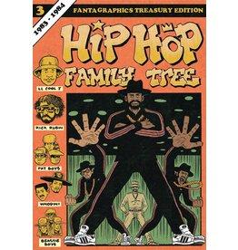 FANTAGRAPHICS BOOKS HIP HOP FAMILY TREE GN VOL 03 1983-1984