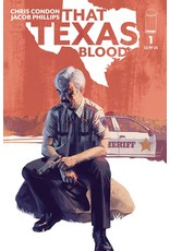 IMAGE COMICS THAT TEXAS BLOOD #1 CVR A JACOB PHILLIPS