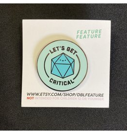 CLASSY DICE BUDDIES ENAMEL PIN LETS GET CRITICAL