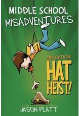 LITTLE BROWN & COMPANY MIDDLE SCHOOL MISADVENTURES GN VOL 02 HAT HEIST