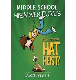 LITTLE BROWN & COMPANY MIDDLE SCHOOL MISADVENTURES GN VOL 02 HAT HEIST