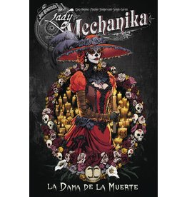 BENITEZ PRODUCTIONS LADY MECHANIKA TP LA DAMA DE LA MUERTE