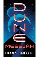 DUNE MESSIAH (BOOK TWO IN NOVEL SERIES)