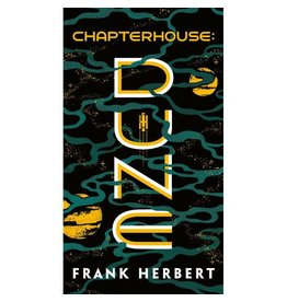 CHAPTERHOUSE DUNE (BOOK SIX )