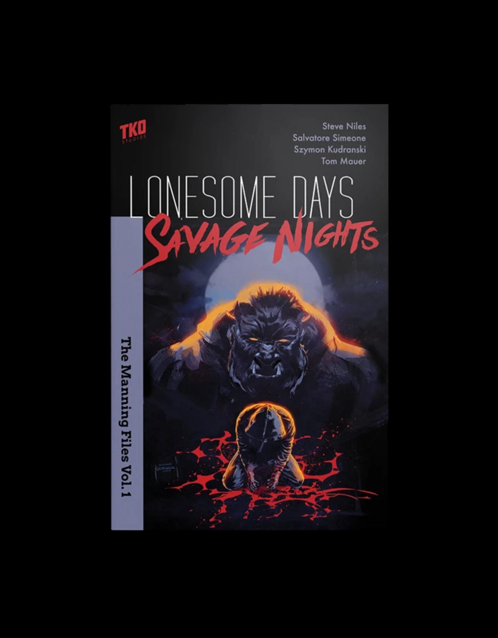 LONESOME DAYS SAVAGE NIGHTS TP