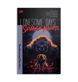 LONESOME DAYS SAVAGE NIGHTS TP