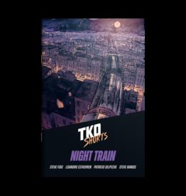 TKO SHORTS 003 NIGHT TRAIN