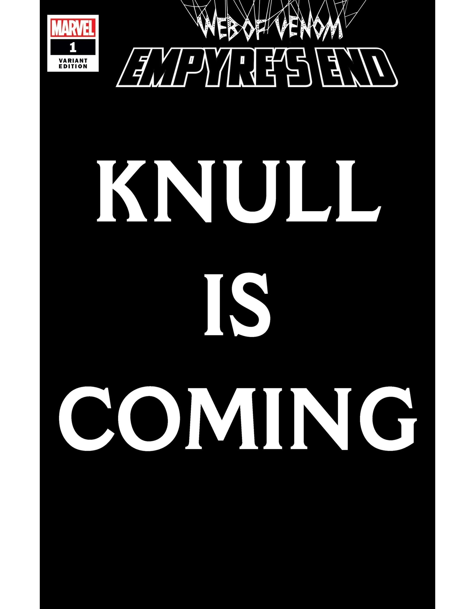 MARVEL COMICS WEB OF VENOM EMPYRES END #1 KNULL IS COMING VAR