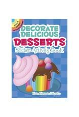 DOVER PUBLICATIONS DECORATE DELICIOUS DESSERTS STICKER ACTIVITY BOOK