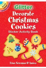 DOVER PUBLICATIONS GLITTER DECORATE XMAS COOKIES STICKER ACTIVITY BOOK