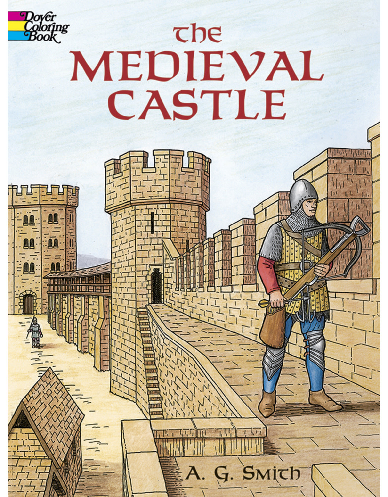 DOVER PUBLICATIONS THE MEDIEVAL CASTLE COLORING BOOK