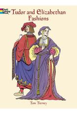 DOVER PUBLICATIONS TUDOR AND ELIZABETHAN FASHIONS COLORING BOOK