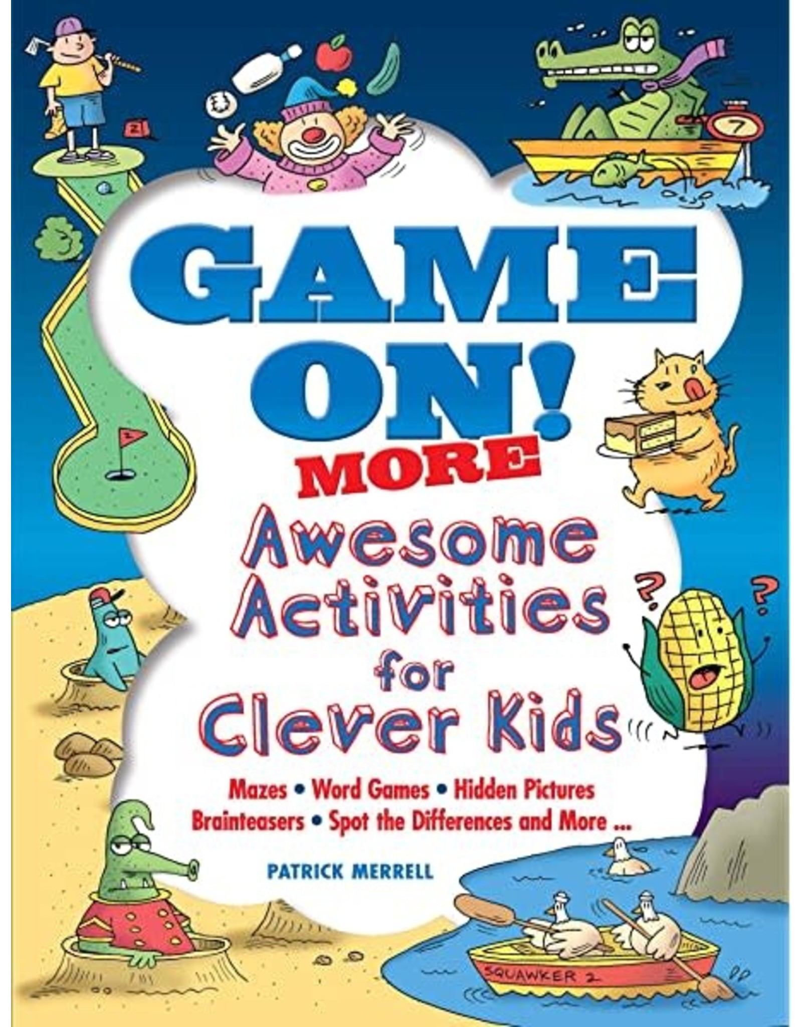 DOVER PUBLICATIONS GAME ON! MORE AWESOME ACTIVITES FOR CLEVER KIDS