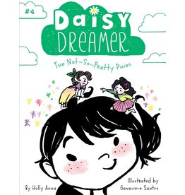 SIMON & SCHUSTER DAISY DREAMER VOL 4 THE NOT SO PRETTY PIXIES