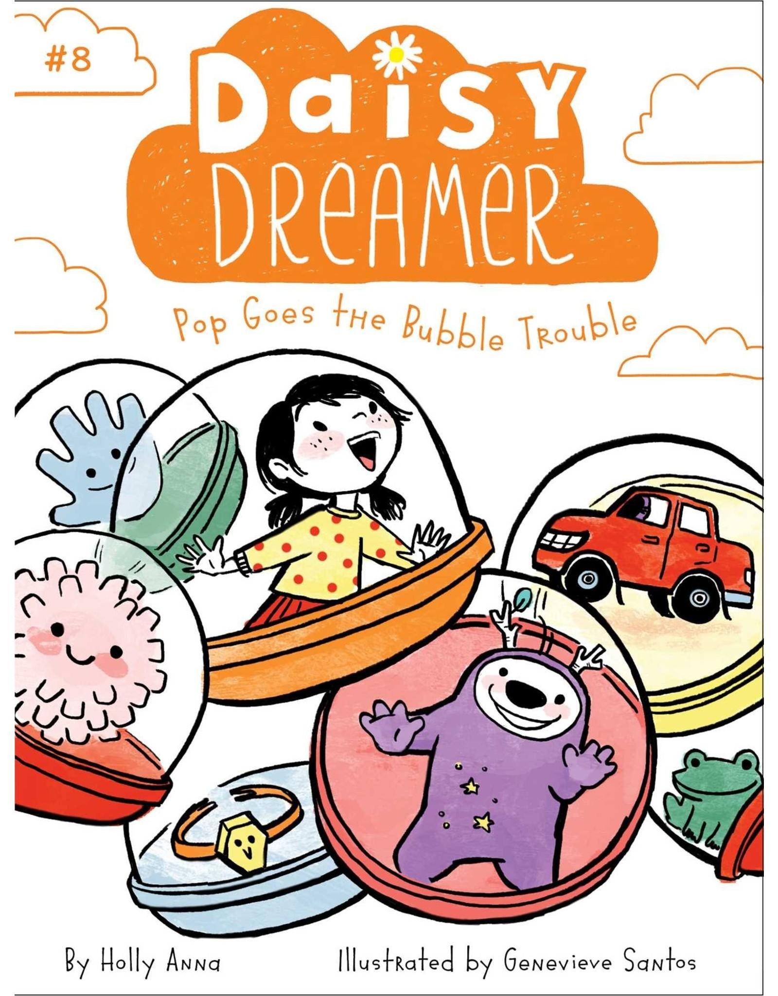 SIMON & SCHUSTER DAISY DREAMER VOL 8 POP GOES THE BUBBLE TROUBLE