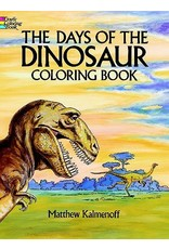 DOVER PUBLICATIONS THE DAYS OF THE DINOSAUR COLORING BOOK