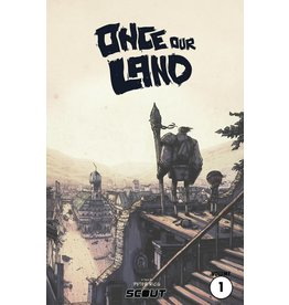 SCOUT COMICS ONCE OUR LAND TP VOL 01 REMASTERED ED