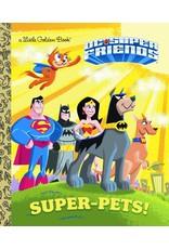 RANDOM HOUSE DC SUPER FRIENDS SUPER PETS LITTLE GOLDEN BOOK