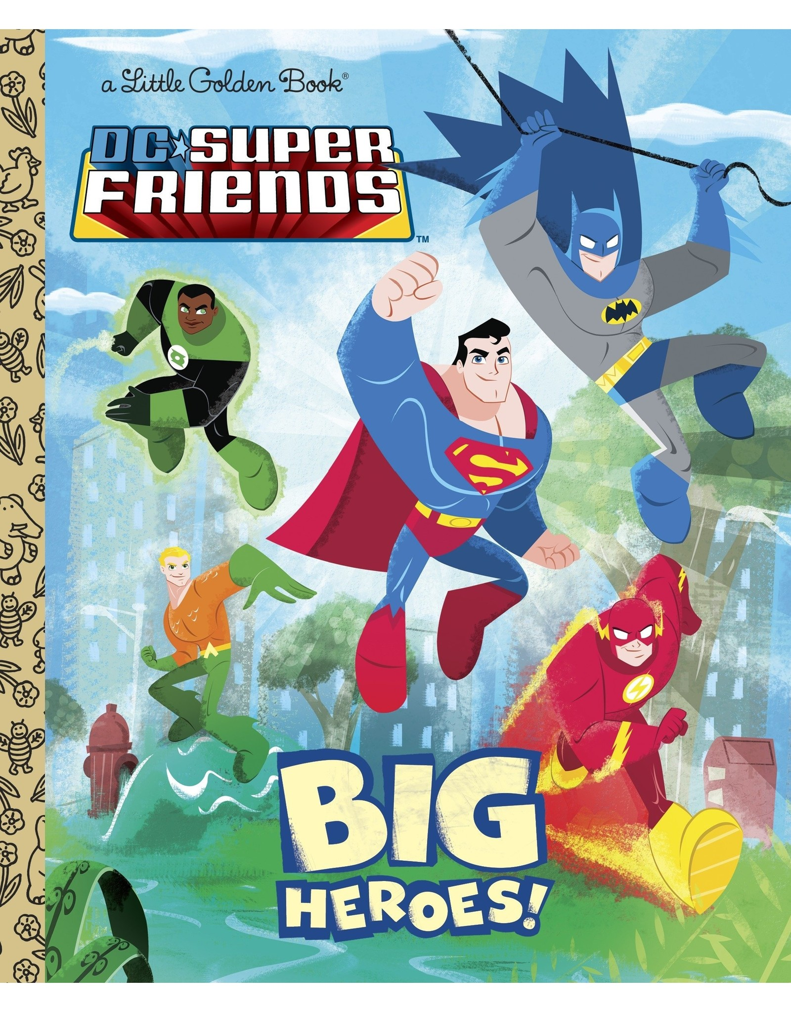 DC SUPER FRIENDS BIG HEROES! LITTLE GOLDEN BOOK