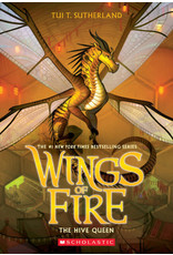 SCHOLASTIC INC. WINGS OF FIRE NOVEL BOOK 12 THE HIVE QUEEN