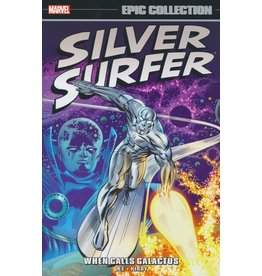 MARVEL COMICS SILVER SURFER EPIC COLLECTION TP WHEN CALLS GALACTUS NEW PTG