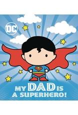 DC SUPERMAN MY DAD IS SUPERHERO BOARD BOOK HC