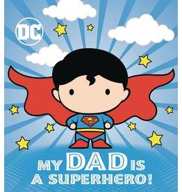 RANDOM HOUSE DC SUPERMAN MY DAD IS SUPERHERO BOARD BOOK HC